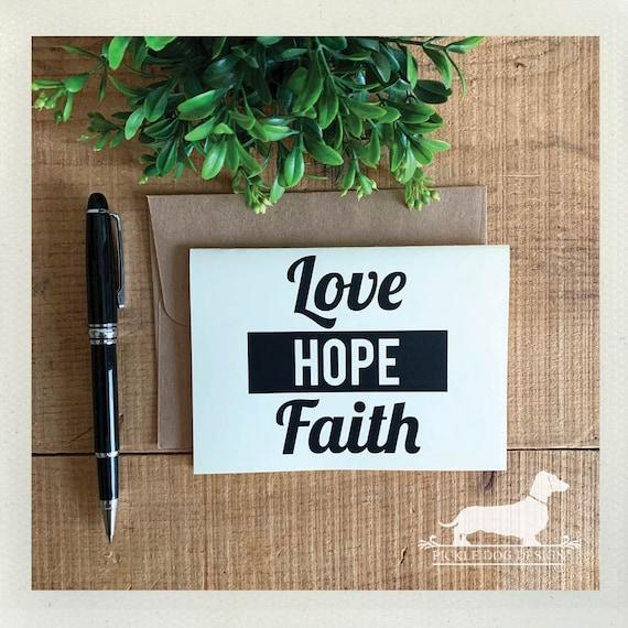 Faith Hope Love. Note Card