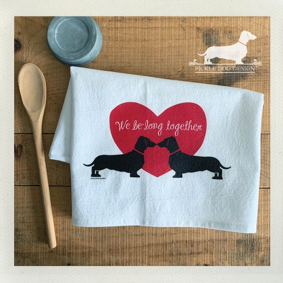 We Be-Long Together. Doxie Tea Towel