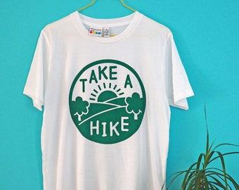 Take a Hike Tshirt, Funny Unisex Tshirt, Explore Tshirt, Screenprint Tee, Adventure T-shirt, Nature Tee, Hiking Shirt, Pun Tshirt, Hiker Tee