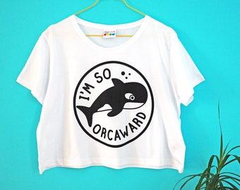 4f694436d5a3c Orcaward Crop Top, Orca Cropped T-shirt, Women's Crop Top, Awkward T-shirt,  Cute Whale Tee, Girl's Crop Top, Summer T-shirt, Funny Pun Tee