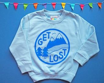 9a4ce3ff2 Get Lost Kids Sweatshirt, Funny Kids Sweater, Baby Blue Children's Jumper,  Unisex Kids Clothes, Boys Sweater, Girls Sweater, Adventure Kids