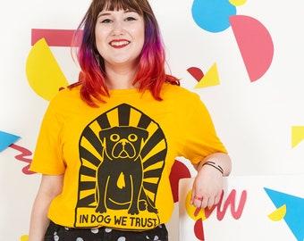 In Dog We Trust Pug Unisex T-shirt