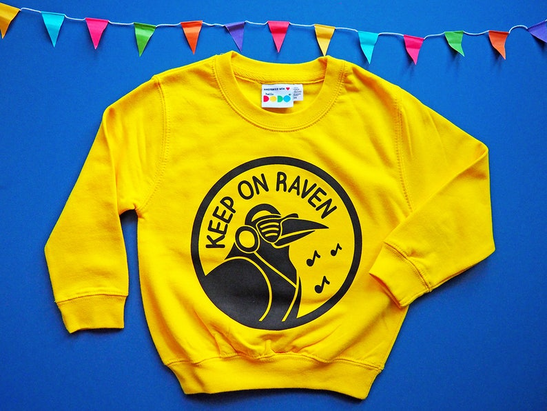 abc521a5 Kids Sweatshirt, Keep On Raven Funny Kids Sweater, Yellow Kids Top, Boys  Music Kids Sweater, Children's Jumpers, Fun Unisex Kids Wear