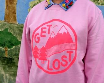 Get Lost Pink Sweatshirt
