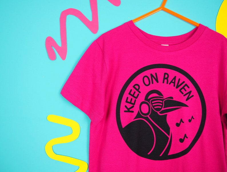 12f3dced Keep On Raven Kids Tee, Raver Kids T-shirt, Fuchsia Childrens Top, Gender  Neutral Kids, Funny Graphic Slogan Kids Top, Music Tshirt Childs