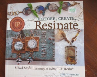 """2011 """"Explore ,Create Resinate """"mixed Media Techniques by Jen Cushman Softbound 105 pages new"""