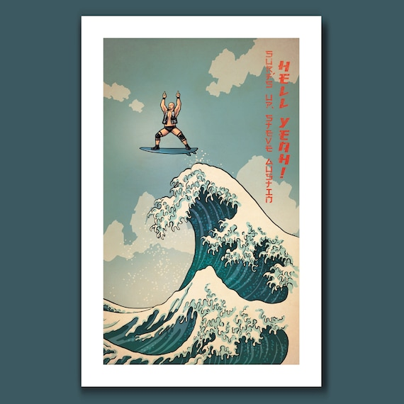 SURFS UP 316 - Stone Cold Steve Austin Surfing - Great Wave Big Surf Art Print 11x17 by Rob Ozborne