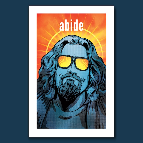 ABIDE - The Dude Abides - Big Lebowski Dudeism Pop Art Print 11x17 by Rob Ozborne