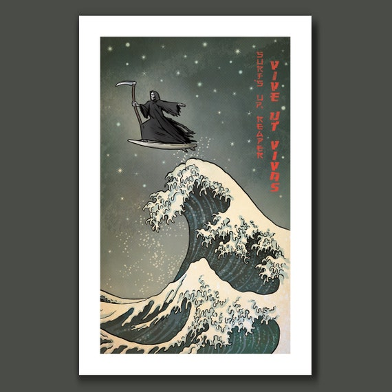 SURFS UP REAPER - Grim Reaper Surfing - Great Wave Big Surf Art Print 11x17 by Rob Ozborne