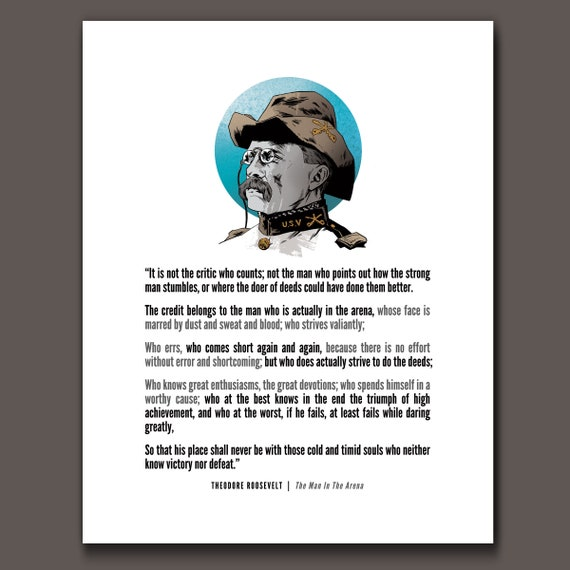 MAN in the ARENA - Teddy Roosevelt - Daring Greatly Quote and Portrait Art Print by Rob Ozborne