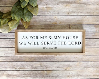 As For Me And My House We Will Serve The Lord Sign | As For Me And My House We Will Serve The Lord | Joshua 25 15 | Scripture Sign  |  Farmh