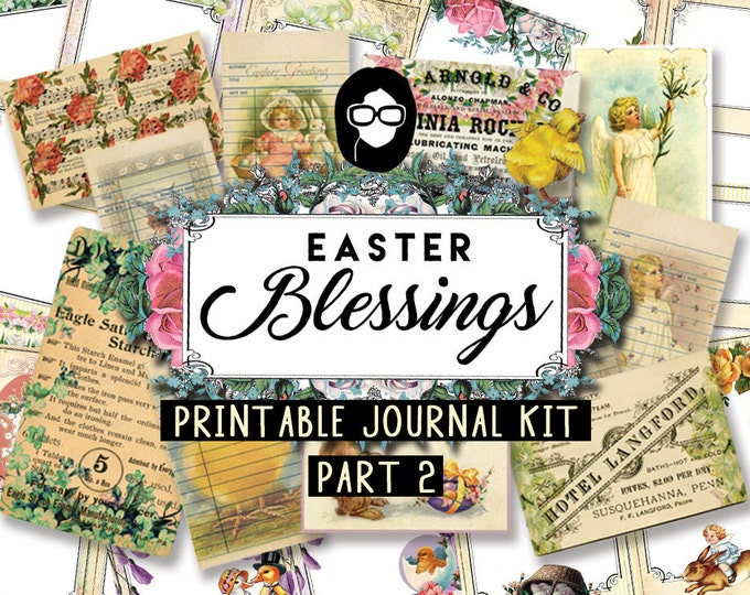 Junk Journal kit - Easter Blessings P2 - 12 Journal Refill Pg, printable diary pack, floral digital paper, scripture art, printable verse