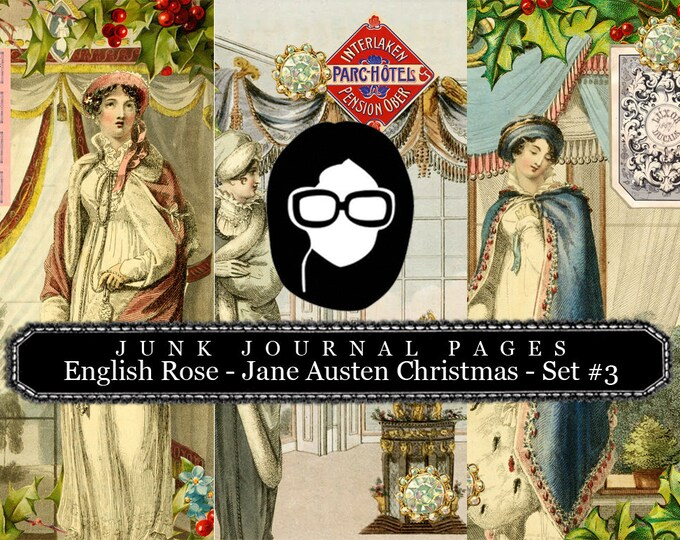Jane Austen Christmas Journal Pages Set #3 - 3 Pg Instant Downloads -  sense and sensibility pride and prejudice, jane austen quote, regency