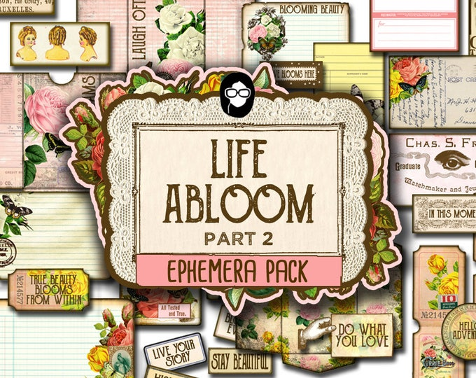 Ephemera Paper pack - Life Abloom 2 - 5 Pg Instant Download - junk journal kit, vintage junk journal, floral digital paper, diy journal