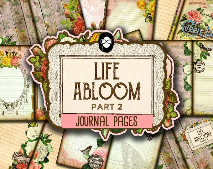 Rose Journaling Kit– Life Abloom - 10 Journal Refill Pages -  vintage junk journal, floral digital paper, diy journal, junk journal kit