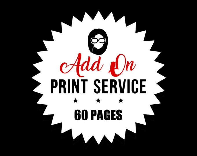 Print Service - Add On - PRINT 60 PAGES