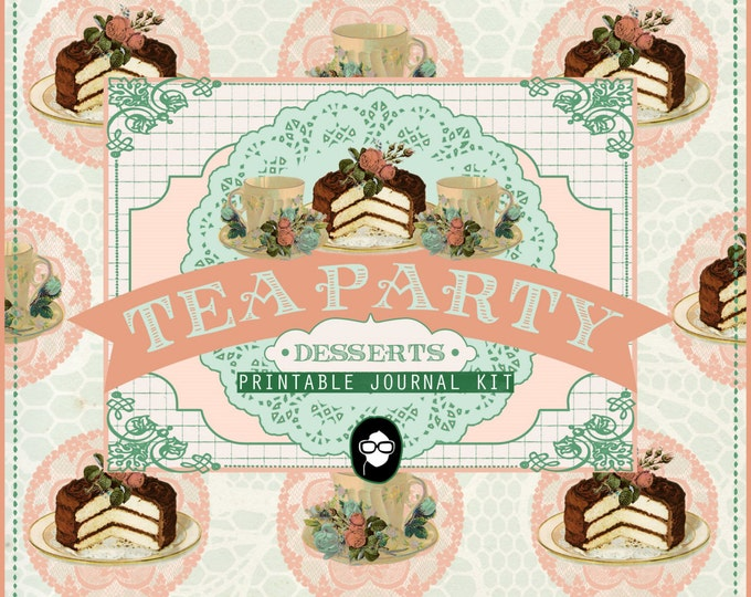 DIY Journal - Tea Party Desserts - 18 Journal Refill Pages, vintage junk journal, floral digital paper, digital smashbook, ephemera kit