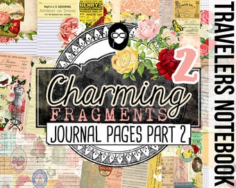 Travelers Notebook - Charming Fragments 2 - 8 Instant Download Pages- travellers notebook, fauxdori insert, midori print, junk journal kit