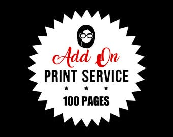 Print Service - Add On - PRINT 100 PAGES