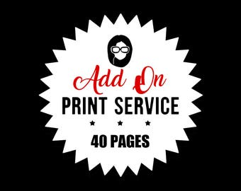 Print Service - Add On - PRINT 40 PAGES