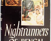 Nightrunners of Bengal by John Masters hardcover with dust jacket Historic British Colonial