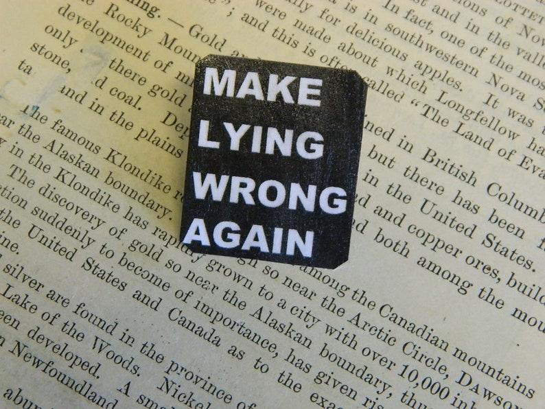 0122117b05576 Anti Trump lapel pin Make Lying Wrong Again | Etsy