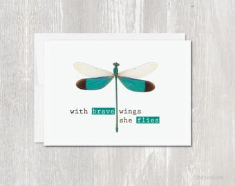 Greeting Card | Thinking of You | Encouragement | With Brave Wings She Flies | Blank Inside