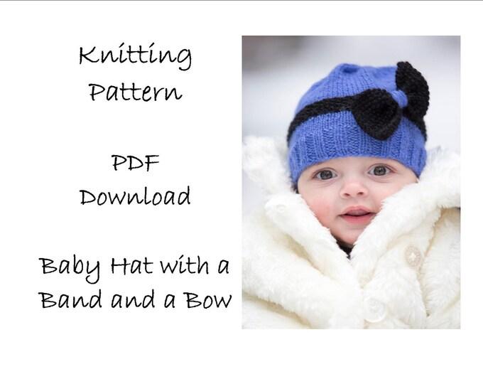 Baby Hat Knitting Pattern - baby bow hat - dk knitting pattern -  sizes: newborn, 3-6 months, 6-12 months, toddler