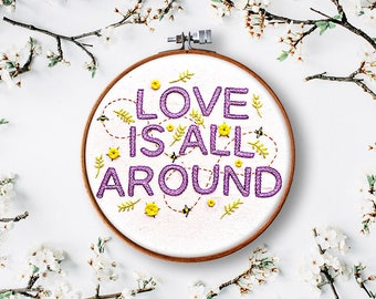 floral embroidery pattern, love is all around, flower embroidery, modern plant embroidery, hand embroidery pattern, beginner embroidery