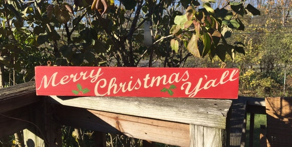 merry christmas y all sign