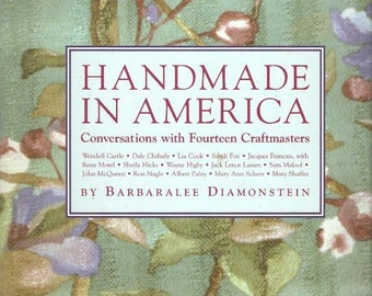 Handmade in America  Conversations with 14 Craftmasters by Barbaralee Diamonstein