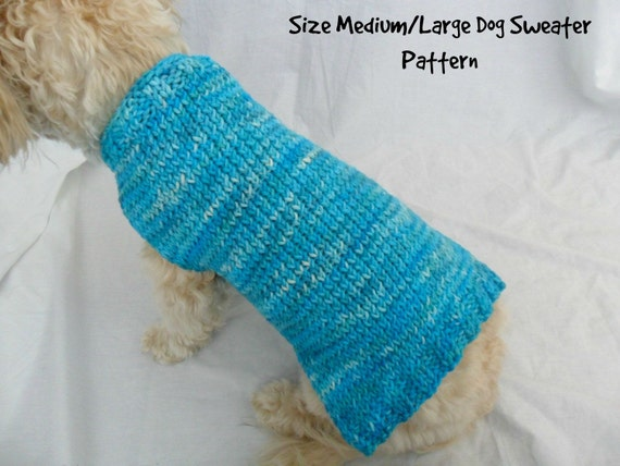 Easy Dog Sweater Knitting Pattern For Medium And Large Dogs Etsy