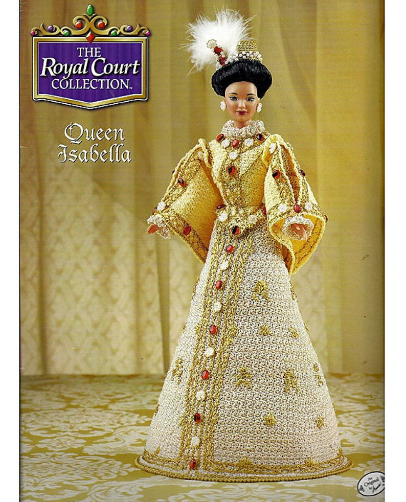 Queen Isabella ~ fits Barbie dolls Royal Court crochet pattern booklet NEW