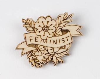Feminist Floral Brooch, Laser Cut Wooden Jewellery
