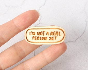 I'm Not A Real Person Yet - Frances Ha Pin Brooch