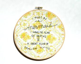 I must be a mermaid embroidery hoop wall art