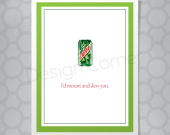 Mountain Dew Valentine's Day or Love Funny Illustrated Card