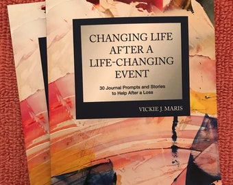 30-Day Journal   Changing Life After a Life Changing Event