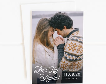 Let's Try Again, Change the Date, Save the New Date, Unsave the Date, Wedding Cancelled, Wedding Postponed, Delayed, Photo Card, Printable