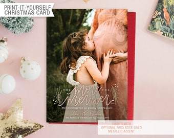 Printable Photo New Baby Christmas Card - More the Merrier