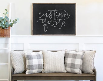 Custom Chalkboard Quote Print