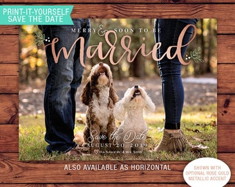 Save-the-Date Printable Photo Christmas Card - Merry and Soon to Be Married