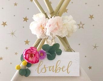 Handlettered Flower Teepee Sign