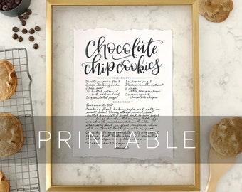 PRINTABLE Digital File Chocolate Chip Cookie Recipe Print, Calligraphy Written Recipe, Hand Lettered Recipe, Handletter, Cookie Recipe Print