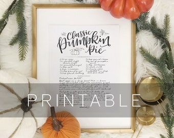 PRINTABLE Digital File Pumpkin Pie Recipe Print, Calligraphy Written Recipe, Hand Lettered Recipe, Handlettering, Holiday Recipe Print
