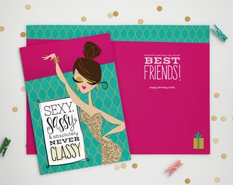 Birthday Card - Sexy Sassy Never Classy