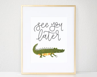 See You Later Print