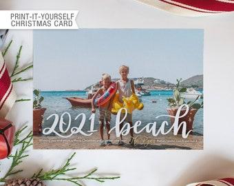 Printable Photo Christmas Card - 2021 was a Beach