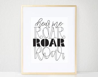 Hear Me Roar Print