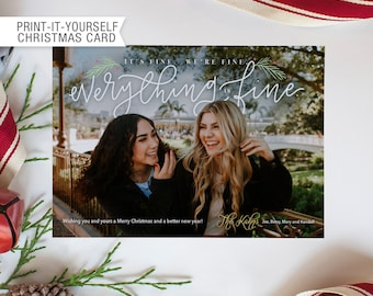 Printable Photo Christmas Card - Everything Is Fine